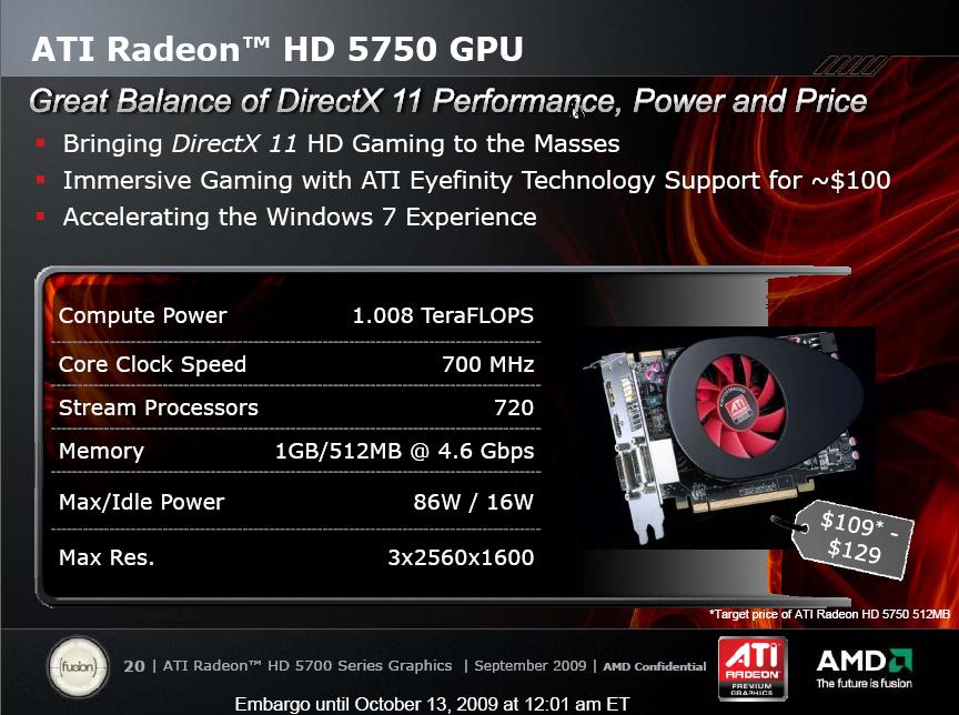 Test: Radeon HD 5770 bringt DirectX 11 in die Mittelklasse - 5750 ist auch mit 512 MByte geplant.