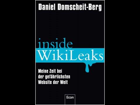 Daniel Domscheit-Berg: Inside Wikileaks (Econ)
