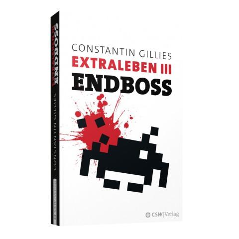 Endboss - Extraleben III - Gillies' neues Buch schließt die Extraleben-Trilogie ab. (Bild: CSW-Verlag)