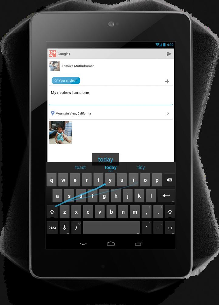 Google: Android 4.2, Musik und Filme für Deutschland - Gesture-Typing in Android 4.2 soll das Tippen schneller machen.