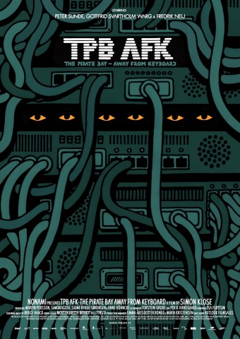 Poster zum Dokumentarfilm The Pirate Bay - Away from Keyboard