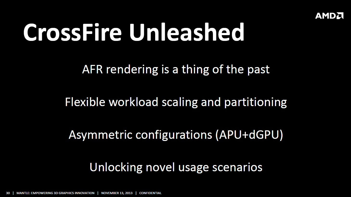 Developer Summit 2013: Mantle beschleunigt Crossfire und verringert Mikroruckler - Crossfire mit AFR sei durch Mantle Geschichte, die Skalierung soll flexibler ausfallen. (Bild: AMD)