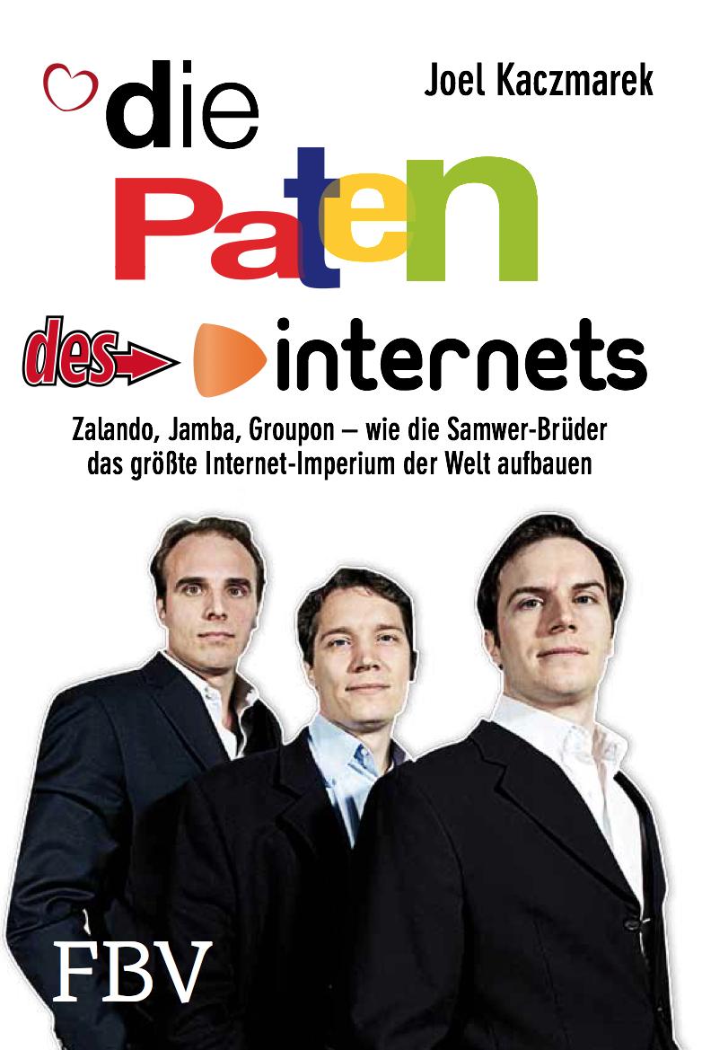 """Die Paten des Internets: Oliver Samwer - die """"Execution-Sau"""" -"""
