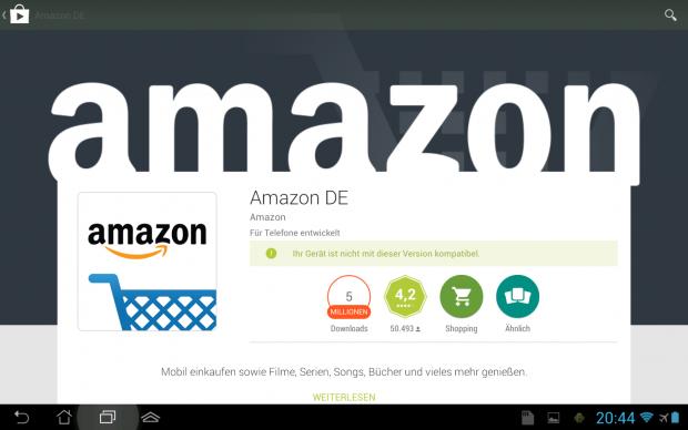 Die Amazon-App ist offiziell nicht für Tablets vorgesehen.