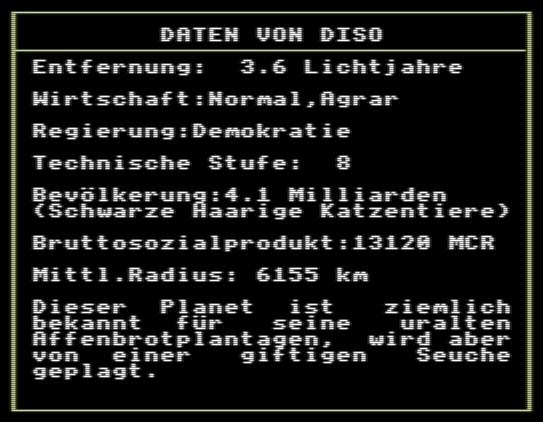 Sämtliche Planeteninformationen entstehen durch den prozeduralen Algorithmus, den Ian Bell und David Braben für Elite programmiert haben. Zudem ist Elite eines der ersten Spiele überhaupt, das komplett ins Deutsche übersetzt wurde. (Bild: Firebird / Screenshot: Golem.de, C64)