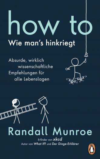 How to von Randall Munroe ist bei Penguin erschienen. (Bild: Penguin)
